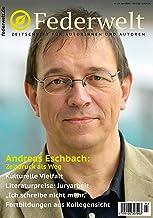 Federwelt 136, 03-2019, Juni 2019: Zeitschrift für Autorinnen und Autoren (German Edition)
