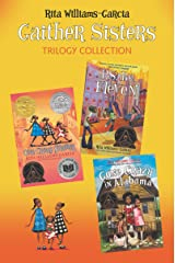 Gaither Sisters Trilogy Collection: One Crazy Summer, P.S. Be Eleven, Gone Crazy in Alabama Kindle Edition