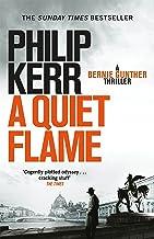 A Quiet Flame: Bernie Gunther Thriller 5 (Bernie Gunther Mystery)