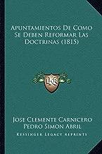Apuntamientos de Como Se Deben Reformar Las Doctrinas (1815)