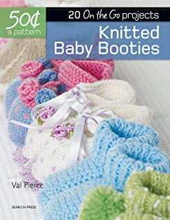50 Cents a Pattern: Knitted Baby Booties: 20 On the Go projects