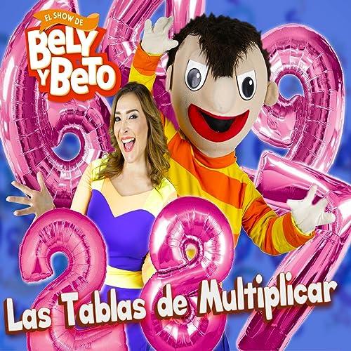 La Tabla Del 3 By El Show De Bely Y Beto On Amazon Music