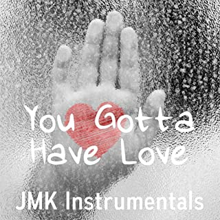 You Gotta Have Love (Bom Bap Old School Hip Hop Rap Beat Instrumental)