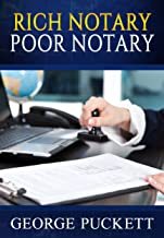 Rich Notary Poor Notary (Home Based Businesses Book 1)