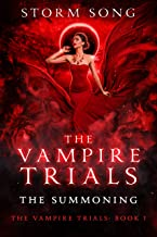 Vampire Trials: The Summoning: A Paranormal Reverse Harem Romance (The Vampire Trials Book 1) PDF