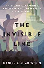 Best the invisible line three american families Reviews