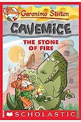 Geronimo Stilton Cavemice #1: The Stone of Fire Kindle Edition