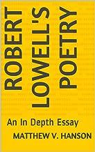 Robert Lowell's Poetry: An In Depth Essay
