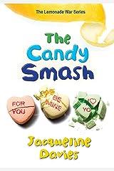 The Candy Smash (The Lemonade War Series Book 4) Kindle Edition