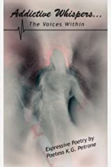 Addictive Whispers...: The Voices Within Kindle Edition