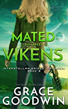 Mated To The Vikens (Interstellar Brides® Program Book 8)