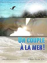 Un couple à la mer! (French Edition)