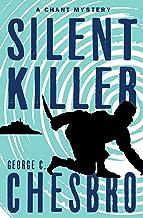 Silent Killer (The Chant Mysteries)