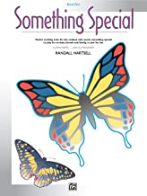 Something Special, Bk 1: Twelve Exciting Solos for the Student Who Needs Something Special to Play for Recitals, Friends a...