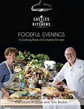 Foodful Evenings: A Cooking Book of Complete Dinners