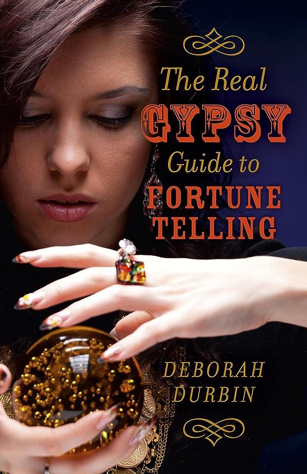 追い出す見せますトライアスリートThe Real Gypsy Guide to Fortune Telling (English Edition)