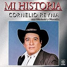 Mi Historia - Cornelio Reyna