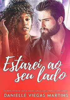 ESTAREI AO SEU LADO (Portuguese Edition)