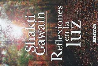 Reflexiones en la luz (Superacion personal/ Personal Growth) (Spanish Edition)