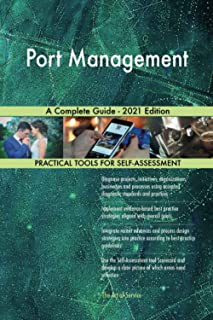 Port Management A Complete Guide - 2021 Edition