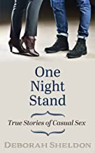 One Night Stand: True Stories of Casual Sex