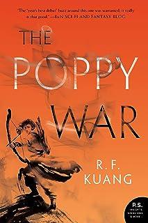 The Poppy War: A Novel (The Poppy War, 1)