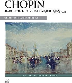 Barcarolle in F-sharp Major, Op. 60 (Alfred Masterwork Editi