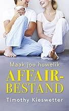 Maak jou huwelik affair-bestand (Afrikaans Edition)