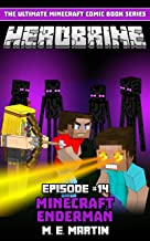 HEROBRINE Episode 14: Minecraft Enderman (Herobrine Comic Book Series)