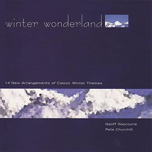 Winter Wonderland von Geoff Gascoyne / Pete Churchill