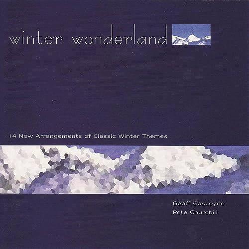 Winter Wonderland von Geoff Gascoyne / Pete Churchill