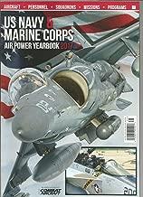 US NAVY & MARINE CORPS AIR POWER YEARBOOK MAGAZINE 2017