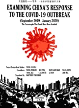 Examining China's Response to the Covid-19 Outbreak (September 2019-January 2020): The Catastrophe That Could Have Been Av...