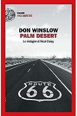 Palm Desert: Le indagini di Neal Carey (Einaudi. Stile libero big) Formato Kindle