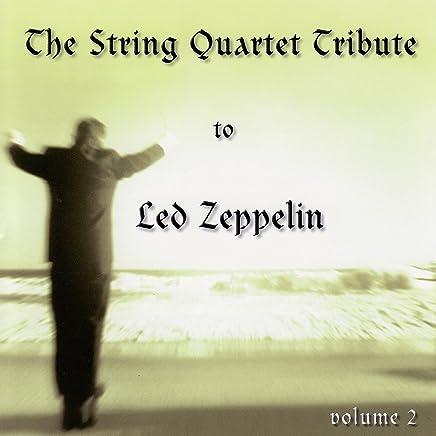 The String Quartet Tribute To Led Zeppelin - Volume 2