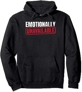 Emotionally Unavailable Emo Loner Emotional Pullover Hoodie