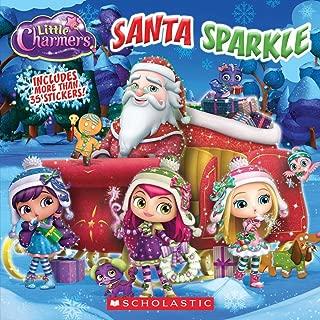Santa Sparkle (Little Charmers: 8x8)