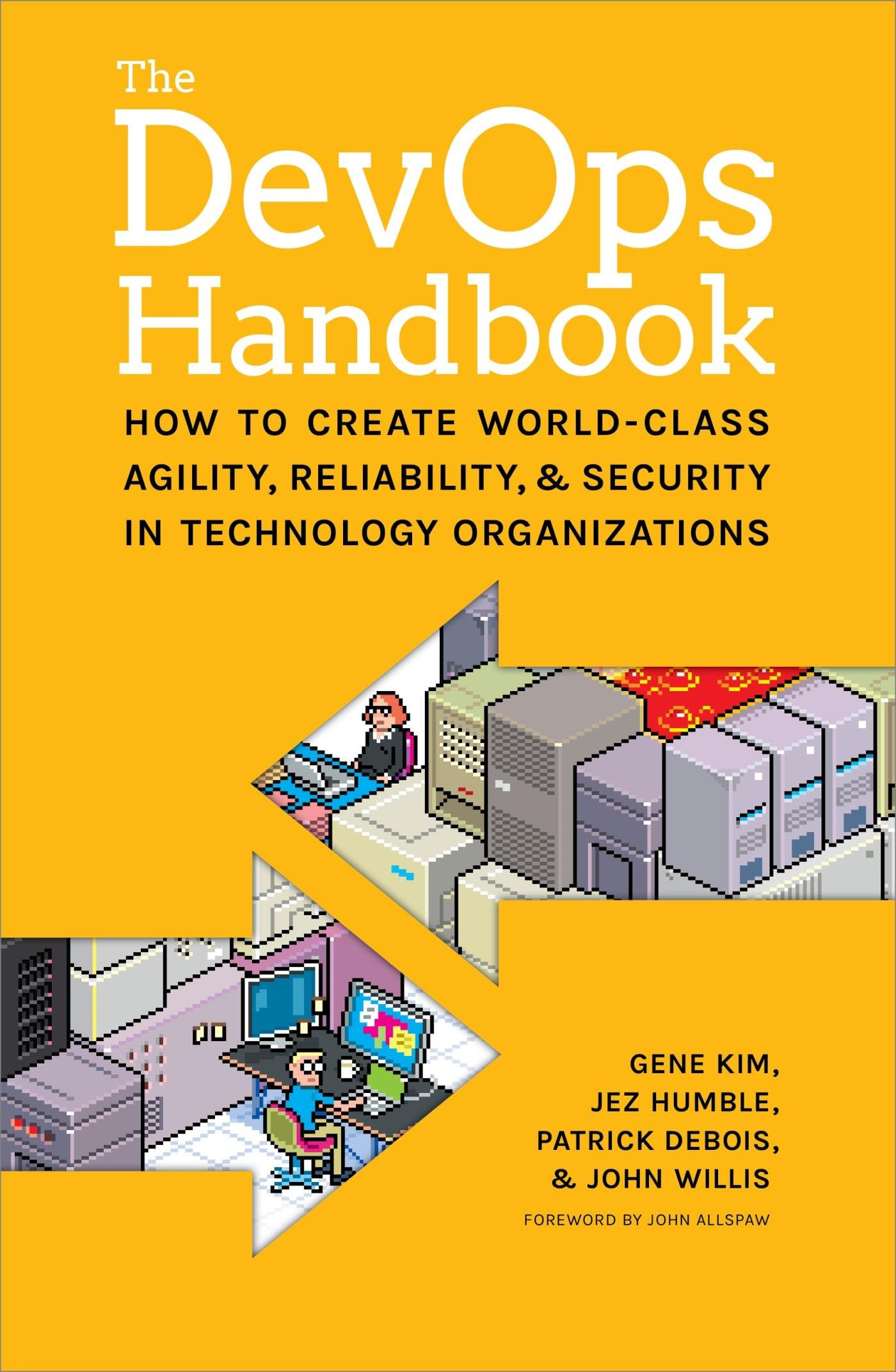 Image OfThe DevOps Handbook:: How To Create World-Class Agility, Reliability, And Security In Technology Organizations (English Ed...