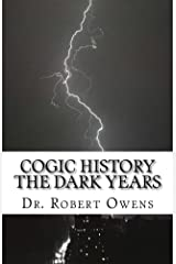 COGIC History The Dark Years Kindle Edition