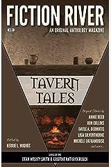 Fiction River: Tavern Tales (Fiction River: An Original Anthology Magazine Book 21) Kindle Edition