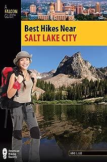 Best Hikes Near Salt Lake City (Best Hikes Near Series)