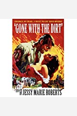 Gone with the Dirt: Undead Dixie Kindle Edition