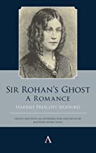 Sir Rohans Ghost. A Romance (Anthem Studies in Gothic Literature) (English Edition)