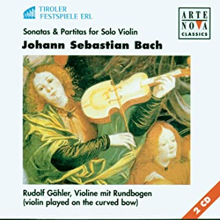 Bach: Sonatas & Partitas For Violin Solo (Played On The Curved Bow)