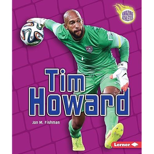 97c3bb900 Tim Howard (Amazing Athletes)