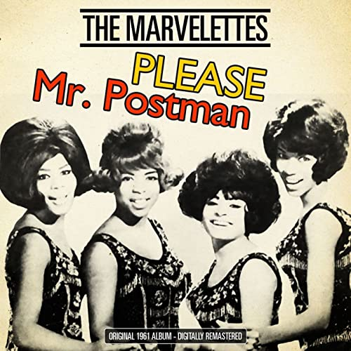 Amazon Music - マーヴェレッツのPlease Mr. Postman (Original 1961 Album - Digitally  Remastered) - Amazon.co.jp
