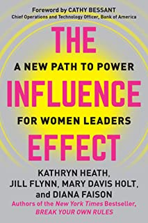The Influence Effect: A New Path to Power for Women Leaders