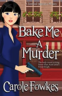 Bake Me a Murder (A Terrified Detective Mystery Book 3)