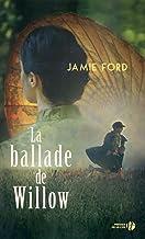 La Ballade de Willow (Romans Domaine Etranger) (French Edition)