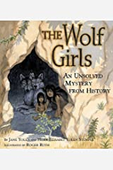 The Wolf Girls: An Unsolved Mystery from History Kindle Edition